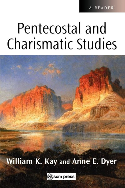 Pentecostal and Charismatic Studies