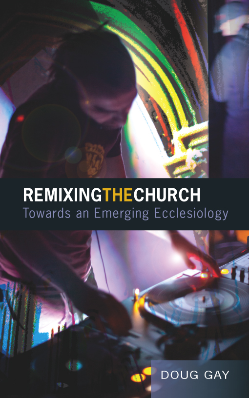 remixing the church