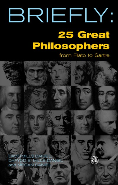 SCM Briefly: 25 Great Philosophers From Plato to Sartre
