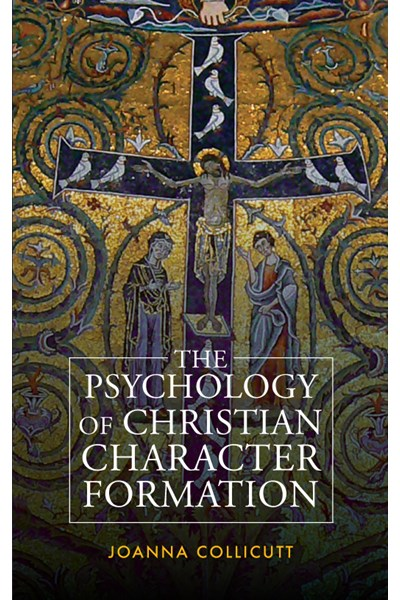 Psychology of Christian Character Formation