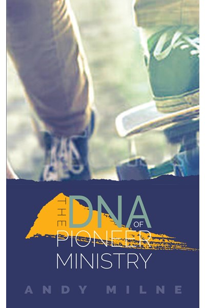 DNA of Pioneer Ministry