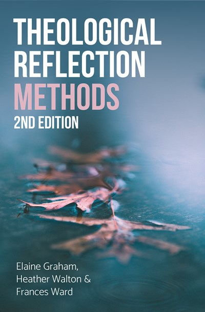 Theological Reflection: Methods, 2nd Edition