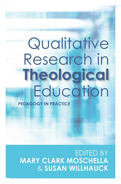 Qualitative Research in Theological Education