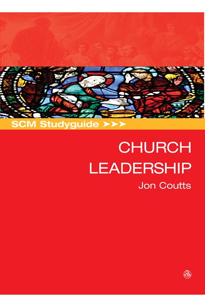 SCM Studyguide: Church Leadership