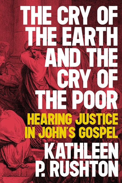 Cry of the Earth and the Cry of the Poor