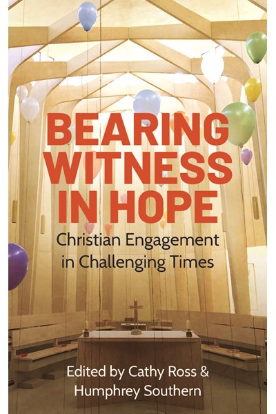 Bearing Witness in Hope