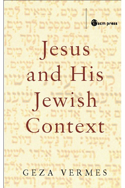 Jesus and His Jewish Context