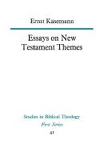 Essays on New Testament Themes