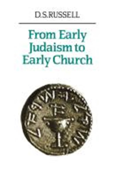 From Early Judaism to Early Church
