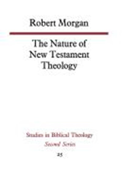 Nature of New Testament Theology