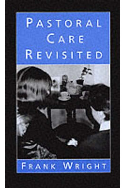 Pastoral Care Revisited