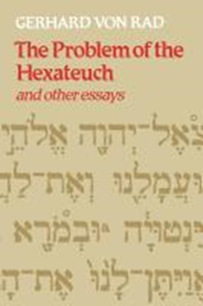 Problem of the Hexateuch and other essays
