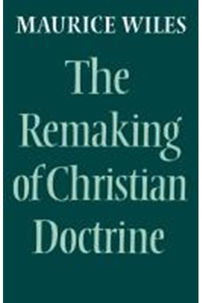 Remaking of Christian Doctrine