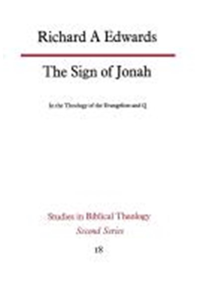 Sign of Jonah in the Theology of the Evangelists and Q