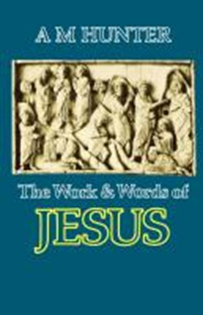 Work and Words of Jesus