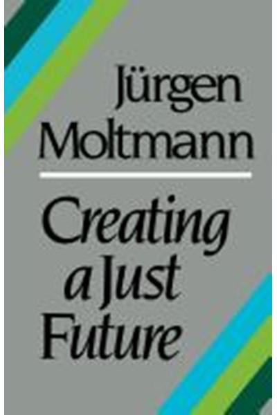 Creating a Just Future
