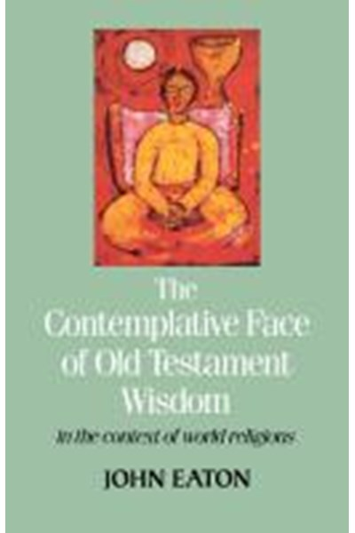 Contemplative Face of Old Testament Wisdom in the context of world religions