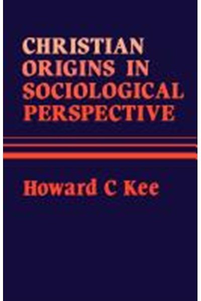 Christian Origins in Sociological Perspective