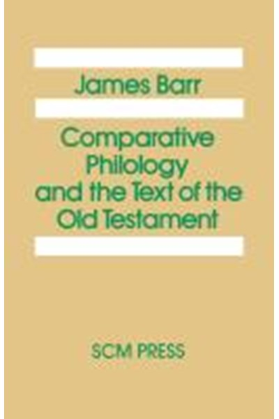 Comparative Philology and the Text of the Old Testament