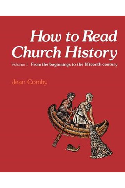 How to Read Church History Volume One