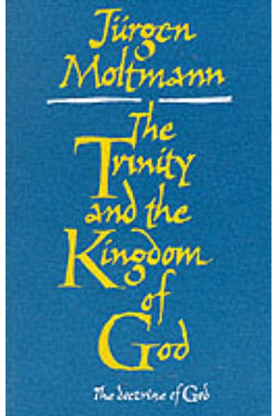 Trinity and the Kingdom of God