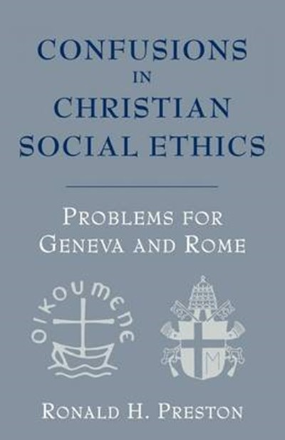 Confusions in Christian Social Ethics