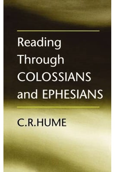 Reading Through Colossians and Ephesians