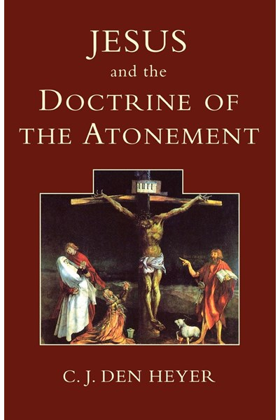 Jesus and the Doctrine of the Atonement