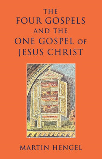 Four Gospels and the One Gospel of Jesus Christ