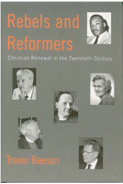 Rebels and Reformers
