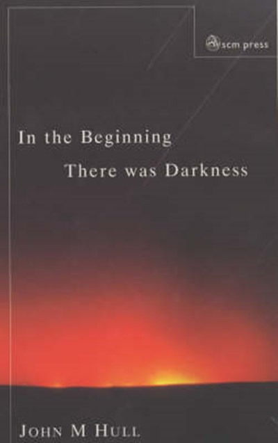 In the Beginning There Was Darkness