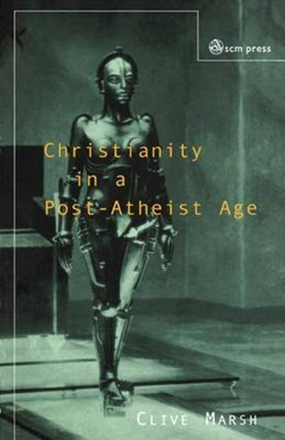 Christianity in a Post-atheist Age