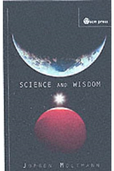 Science and Wisdom