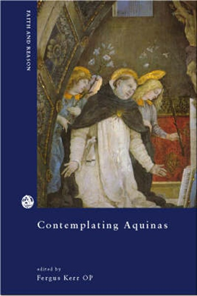 Contemplating Aquinas on the Varieties of Interpretation