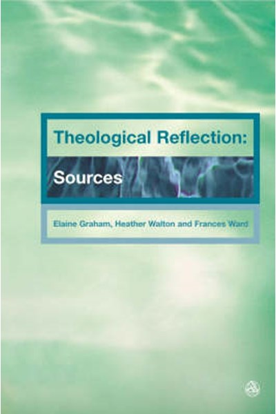 Theological Reflections: Sources