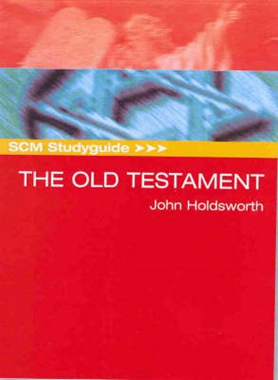 SCM Studyguide: The Old Testament
