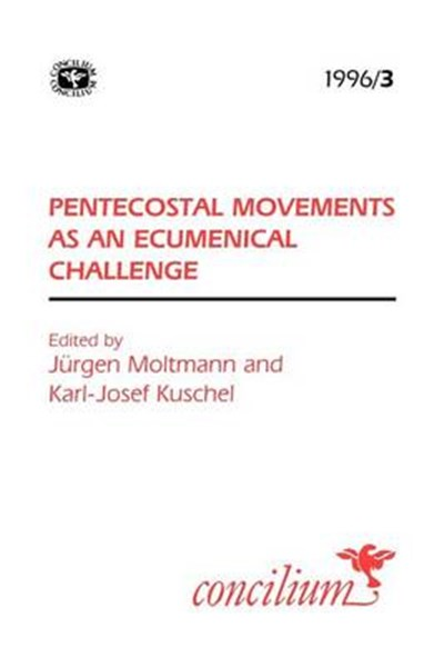 Concilium 1996/3 Pentecostal Movements as an Ecumencial Challenge