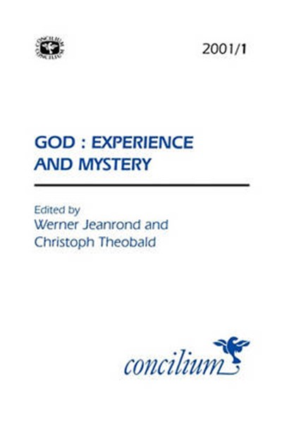 Concilium 2001/1 God - Experience and Mystery