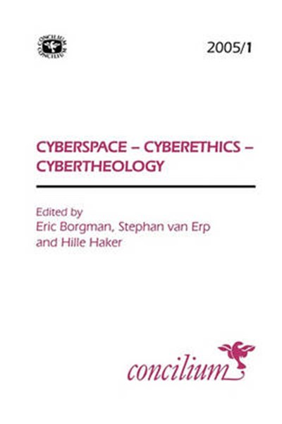 Concilium 2005/1 Cyberspace, Cyberethics, Cybertheology