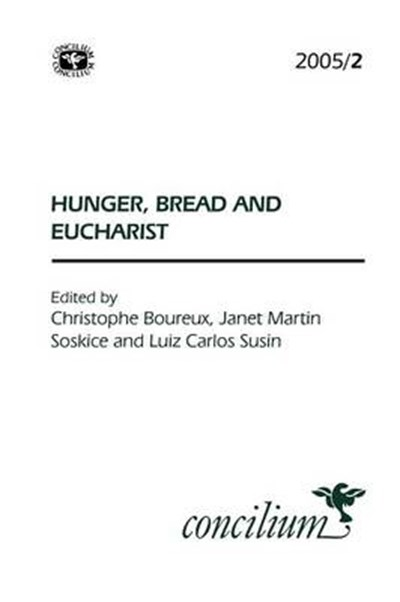 Concilium 2005/2 Hunger, Bread and the Eucharist