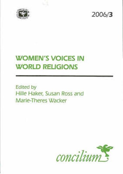 Concilium 2006/3 Women's Voices in World Religions