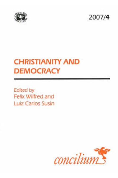 Concilium 2007/4 Christianity and Democracy