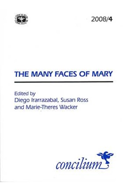 Concilium 2008/4 The Many Faces of Mary