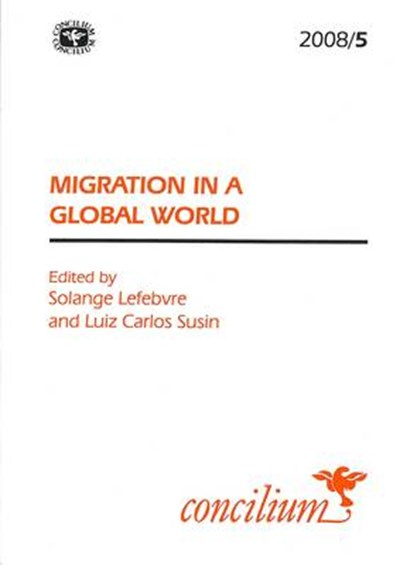 Concilium 2008/5 Migration in a Global World