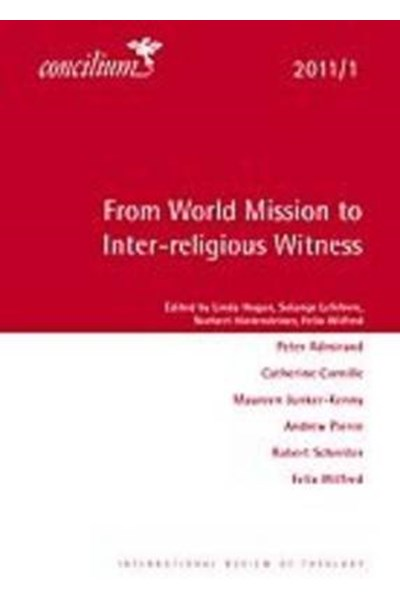 Concilium 2011/1 From World Mission to Inter-religious Witness
