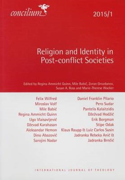 Concilium 2015/1 Religion and Identity in Post-conflict Societies