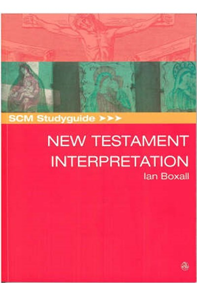 SCM Studyguide: New Testament Interpretation