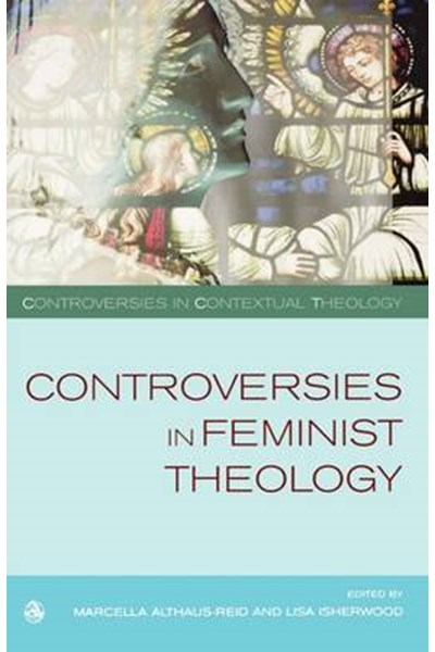 Controversies in Feminist Theologies