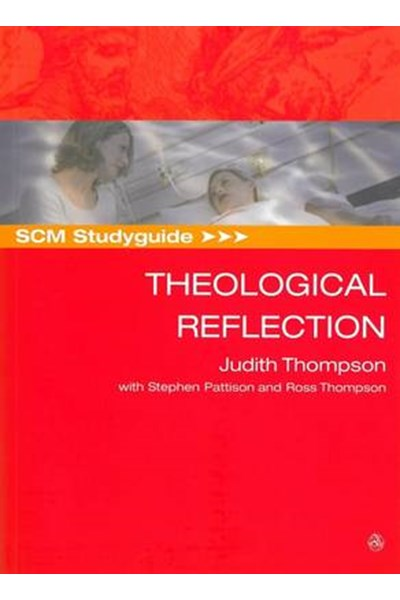 SCM Studyguide: Theological Reflection