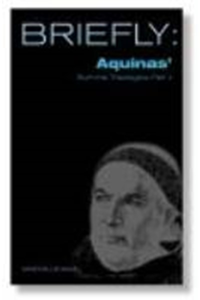 Briefly: Aquinas' Summa Theologica II